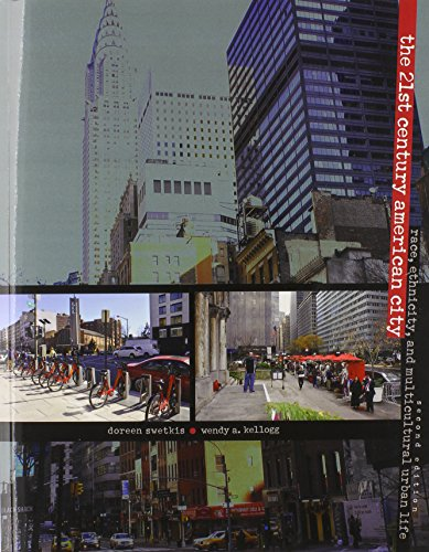 9780757599835: The 21st Century American City: Race, Ethnicity, and Multicultural Urban Life