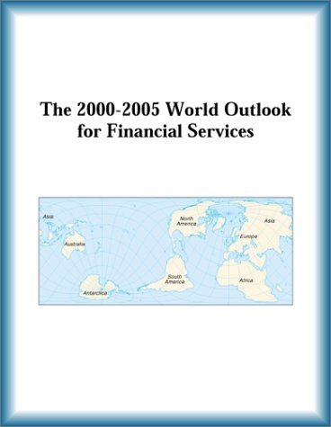 9780757650321: The 2000-2005 World Outlook for Financial Services
