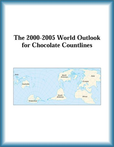 9780757651915: The 2000-2005 World Outlook for Chocolate Countlines