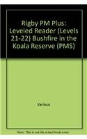 9780757811876: Rigby PM Plus: Individual Student Edition Gold (Levels 21-22) Bushfire In the Koala Reserve