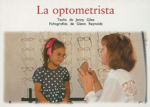 Rigby PM Coleccion: Individual Student Edition azul (blue) La optometrista (The Optometrist) (...