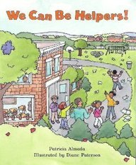 We Can Be Helpers! (On Our Way: Patricia Almada
