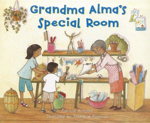 Grandma Alma's Special Room (On Our Way: Almada, Patricia