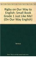 9780757815140: Rigby on Our Way to English: Small Book Grade 1 Just Like Me! (On Our Way English)
