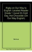 9780757815454: Cold Day, Hot Chocolate (On Our Way English)