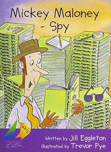9780757818868: Rigby Sails Fluent: Leveled Reader Mickey Maloney - Spy