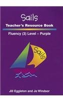 Rigby Sails Launching Fluency: Teacher's Guide Purple (0757820980) by RIGBY