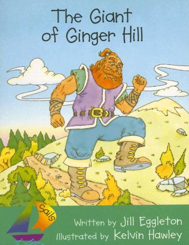 9780757825637: The Giant of Ginger Hill (Sails: Fluency)