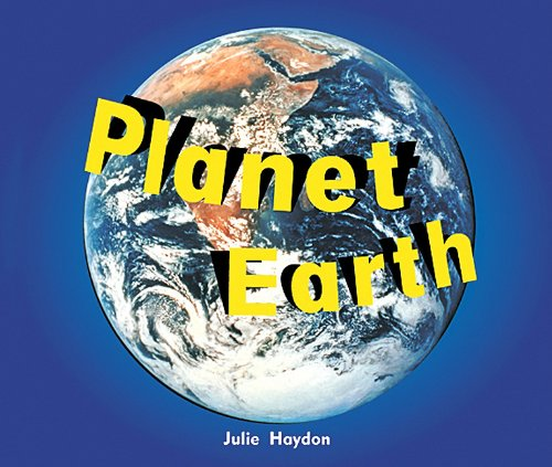 Rigby Focus Early Fluency: Leveled Reader Planet Earth: RIGBY