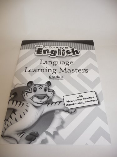 On Our Way To English, Grade 5: Language Learning Masters With Newcomer Masters And Handwriting ...
