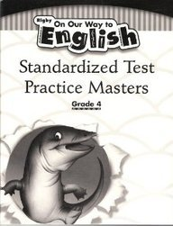On Our Way to English Standardized Test Practice Masters, Grade 4: Rigby