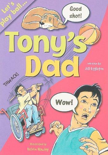 Tony's Dad (Sails: Sailing Solo): Jill Eggleton; Illustrator-Kelvin
