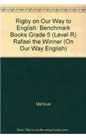 9780757845314: Rigby on Our Way to English: Benchmark Books Grade 5 (Level R) Rafael the Winner (On Our Way English)
