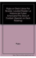 9780757846922: Rigby On Deck Libros por Niveles: Leveled Reader La historia del futbol americano/The Story of Football (Spanish Edition)