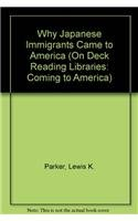 9780757858383: Rigby On Deck Reading Libraries: Leveled Reader 6pk Why Japanese Immigrants Came to America (On Deck Reading Libraries: Coming to America)