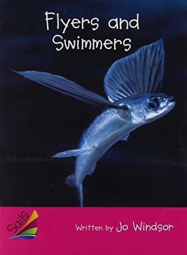 9780757859953: Rigby Sails Emergent: Leveled Reader Flyers and Swimmers, Satellite