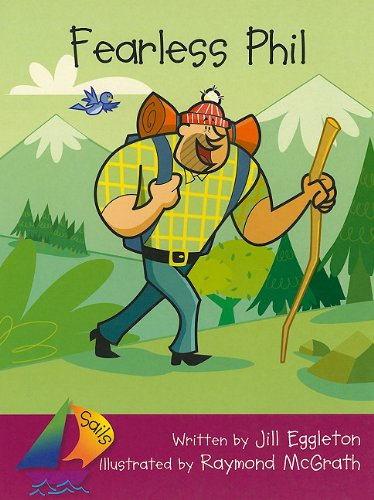 9780757869808: Sails Fluent: Big Book Fearless Phil (Sails Literacy: Early (3))
