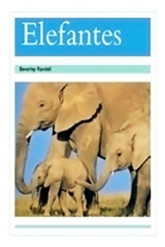 9780757882005: Elefantes (Elephants): Leveled Reader 6pk (Levels 17-18) (Spanish Pm)