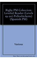 Rigby PM Coleccion: Individual Student Edition morado (purple) Pollos (Chickens) (Spanish Edition):...