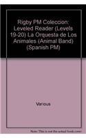 9780757882296: Rigby PM Coleccion: Leveled Reader (Levels 19-20) La Orquesta de Los Animales (Animal Band) (Spanish Pm)
