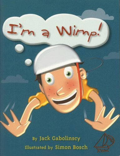 Rigby Sails: Leveled Reader I'm a Wimp!: RIGBY