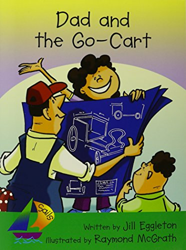 Rigby Sails Early: Leveled Reader Dad And The Go-Cart: RIGBY