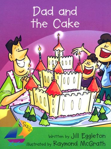 9780757893209: Rigby Sails Early: Leveled Reader Dad and the Cake