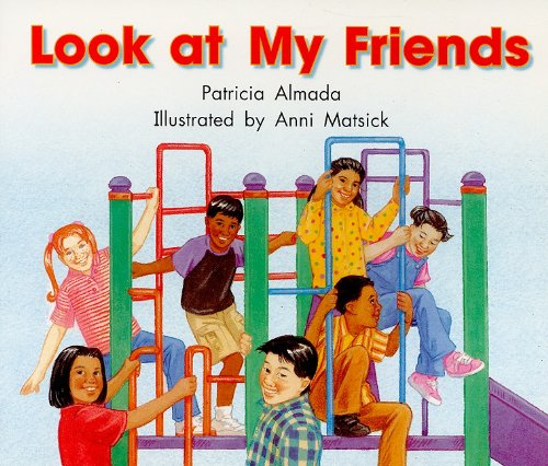 Look at My Friends, Grade 3: Level: Almada, Patricia