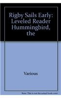 9780757899577: The Hummingbird: Rigby Sails Early Leveled Reader