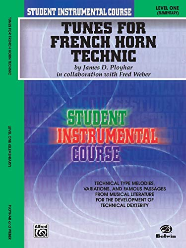 9780757900266: Tunes for French Horn Technic: Level One: (Elementary) (Student Instrumental Course)