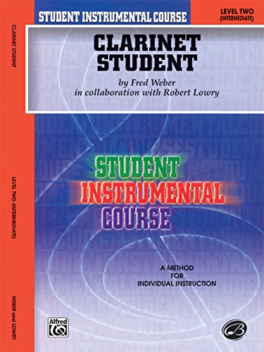 Student Instrumental Course Clarinet Student: Level II: Robert Lowry, Fred
