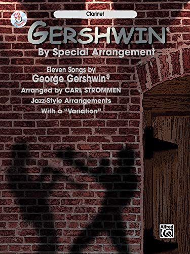 """9780757900549: Gershwin by Special Arrangement (Jazz-Style Arrangements with a """"Variation""""): Clarinet, Book & CD"""