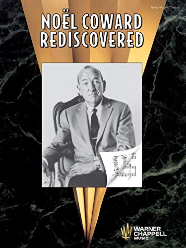 9780757900877: Noel Coward Rediscovered Piano/Vocal/Chords (Piano/Vocal/Guitar)