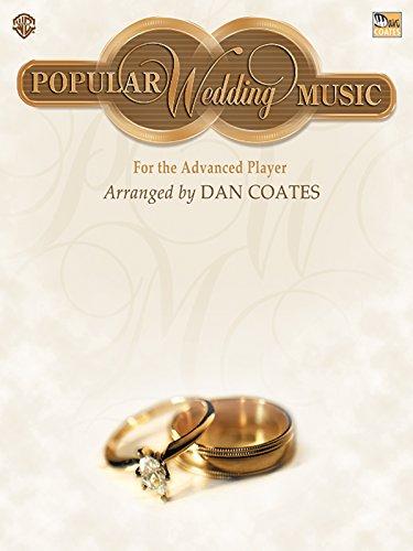 9780757901201: Dan Coates Popular Wedding Music for the Advanced Player