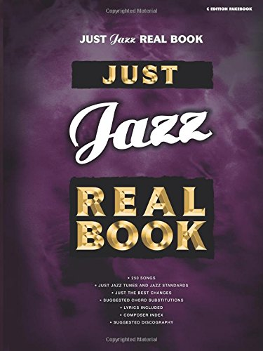 9780757901683: Just Jazz Real Book C Edition Fakebook (Just Real Books Series)