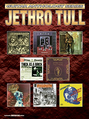 Jethro Tull, Authentic Guitar-Tab Edition (Guitar Anthology): Ian Anderson