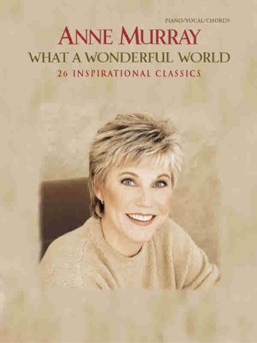 9780757901935: What a Wonderful World: 26 Inspirational Classics, Piano/Vocal/chords