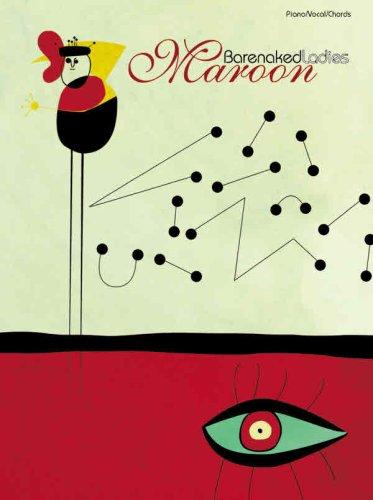 9780757902260: Barenaked Ladies Maroon