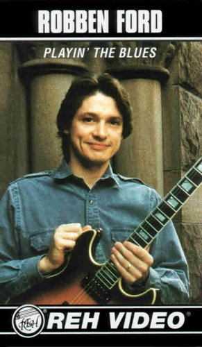 9780757902789: Robben Ford -- The Blues and Beyond (2 Videos) (Reh Videos)
