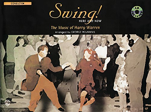 9780757902802: Swing! Here and Now: Conductor (Book & CD)