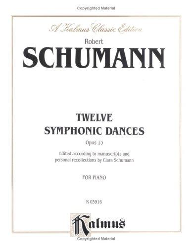 Symphonic Etudes (Kalmus Edition) (0757903274) by Schumann, Robert