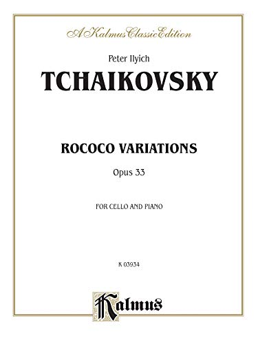 9780757903410: Rococo Variations, Op. 33 (A Kalmus Classic Edition)