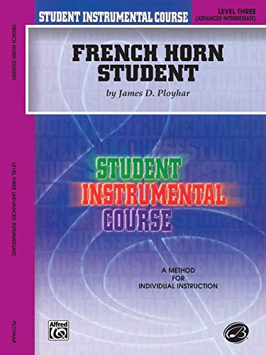 9780757903595: Student Instrumental Course French Horn Student: Level III