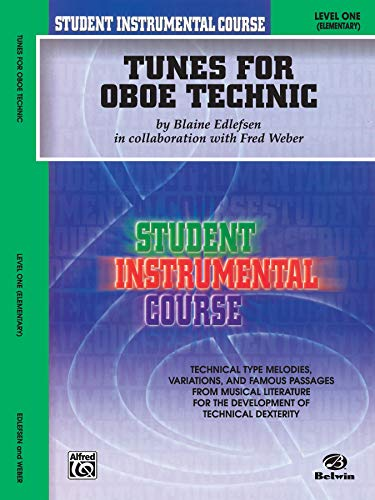 Student Instrumental Course Tunes for Oboe Technic: Edlefsen, Blaine, Weber, Fred