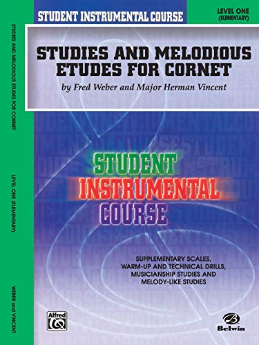 9780757903618: Student Instrumental Course Studies and Melodious Etudes for Cornet: Level I