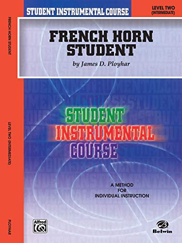 9780757904103: Student Instrumental Course: French Horn Student, Level 2