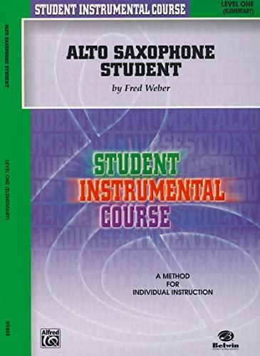 9780757904134: Alto Saxophone Student: Level One Elementary