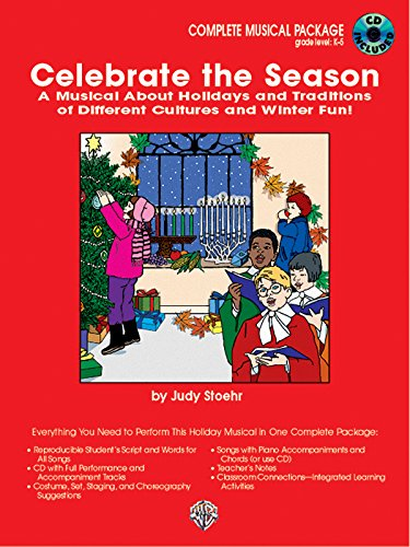 9780757904240: Celebrate the Season (a Musical about Holidays and Traditions of Different Cultures): Complete Package, Book & CD
