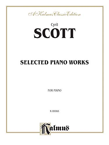 9780757904387: Selected Piano Works (Kalmus Edition)