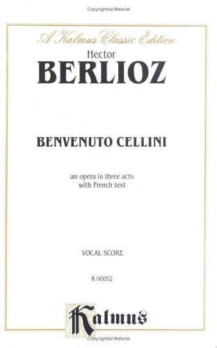 9780757904905: Benvenuto Cellini: Vocal Score (French Language Edition) (Vocal Score) (Kalmus Edition) (French Edition)